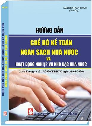 Sách Hướng Dẫn Chế Độ Kế Toán Ngân Sách Nhà Nước Và Hoạt Động Nghiệp Vụ Kho Bạc Nhà Nước
