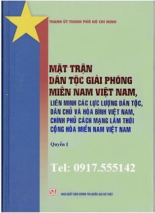 Bộ Sách: Mặt Trận Dân Tộc Giải Phóng Miền Nam Việt Nam, Liên Minh Các Lực Lượng Dân Tộc, Dân Chủ Và Hòa Bình Việt Nam, Chính Phủ Cách Mạng Lâm Thời Cộng Hòa Miền Nam Việt Nam (Bộ 3 Quyển)