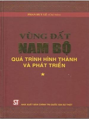 Bộ sách Vùng đất Nam Bộ – Quá trình hình thành và phát triển