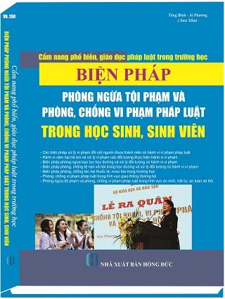 Cẩm Nang Phổ Biến, Giáo Dục Pháp Luật Trong Trường Học - Biện Pháp Phòng Ngừa Tội Phạm Và Phòng, Chống Vi Phạm Pháp Luật Trong Học Sinh, Sinh Viên