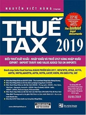 Sách Biểu Thuế Xuất Khẩu - Nhập Khẩu Tổng Hợp Năm 2019 Song Ngữ Việt- Anh