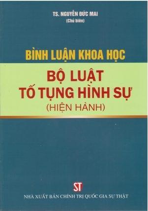 Sách Bình Luận Khoa Học Bộ Luật Tố Tụng Hình Sự (Hiện Hành)