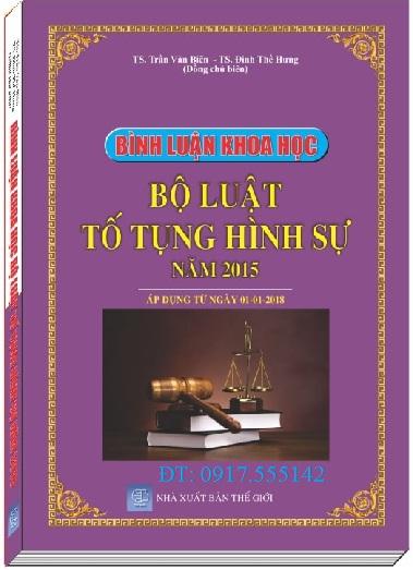 Sách Bình luận khoa học Bộ luật Tố tụng hình sự năm 2015