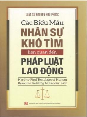 Sách Các biểu mẫu nhân sự khó tìm liên quan đến pháp luật lao động