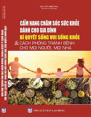 Sách Cẩm Nang Chăm Sóc Sức Khỏe Dành Cho Gia Đình - Bí Quyết Sống Vui, Sống Khỏe & Cách Phòng Tránh Bệnh Cho Mọi Người, Mọi Nhà