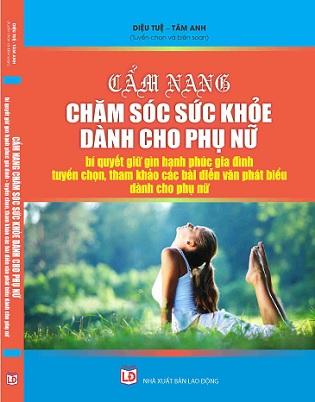 sách Cẩm Nang Chăm Sóc Sức Khỏe Dành Cho Phụ Nữ - Bí Quyết Giữ Gìn Hạnh Phúc Gia Đình