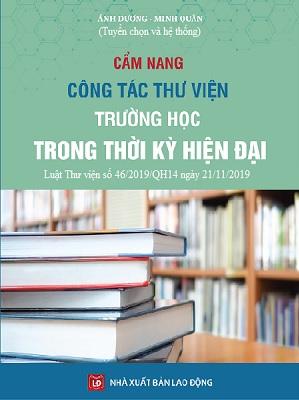 Sách Cẩm Nang Công Tác Thư Viện Trường Học Trong Thời Kỳ Hiện Đại