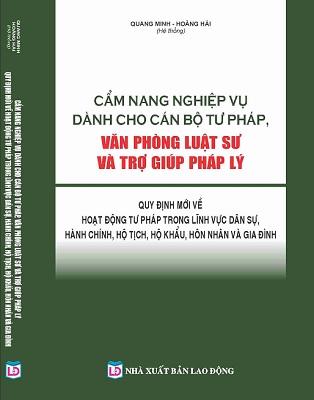 Sách Cẩm Nang Nghiệp Vụ Dành Cho Cán Bộ Tư Pháp, Văn Phòng Luật Sư & Trợ Giúp Pháp Lý