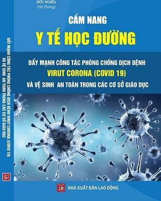 Sách Cẩm Nang Y Tế Học Đường - Đẩy Mạnh Công Tác Phòng Chống Dịch Bệnh Virut Corona (Covid-19) Và Vệ Sinh An Toàn Trong Các Cơ Sở Giáo Dục