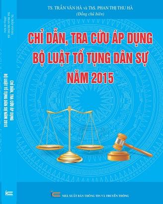 Sách Chỉ Dẫn, Tra Cứu Áp Dụng Bộ Luật Tố Tụng Dân Sự Năm 2015.