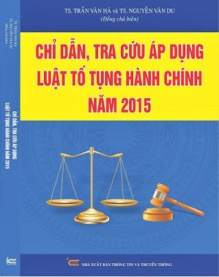 Sách Chỉ Dẫn, Tra Cứu Áp Dụng Luật Tố Tụng Hành Chính Năm 2015