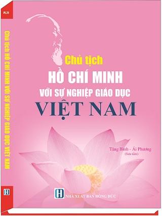 Sách Chủ Tịch Hồ Chí Minh Với Sự Nghiệp Giáo Dục Việt Nam