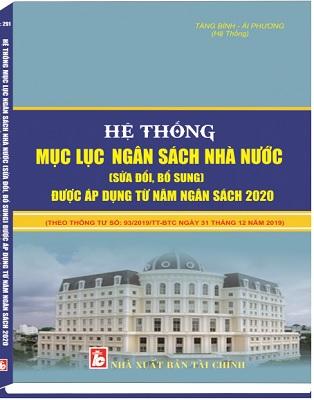 Sách Hệ Thống Mục Lục Ngân Sách Nhà Nước (Sửa Đổi, Bổ Sung) Được Áp Dụng Từ Năm Ngân Sách 2020