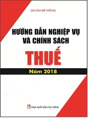 Sách Hướng Dẫn Nghiệp Vụ Và Chính Sách Thuế Mới Năm 2018.