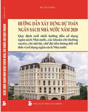 Sách Hướng Dẫn Xây Dựng Dự Toán Ngân Sách Nhà Nước Năm 2020 - Hướng Dẫn Sử Dụng Ngân Sách Nhà Nước, Các Khoản Chi Thường Xuyên, Chi Nội Bộ