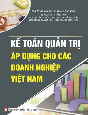 Sách Kế Toán Quản Trị Áp Dụng Cho Các Doanh Nghiệp Việt Nam