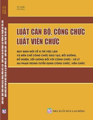 Sách Luật Cán Bộ, Công Chức – Luật Viên Chức – Quy Định Mới Về Vị Trí Việc Làm Và Biên Chế Công Chức