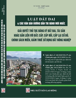 Sách Luật Đất Đai & Các Văn Bản Hướng Dẫn Thi Hành Mới Nhất – Giải Quyết Thủ Tục Đăng Ký Đất Đai