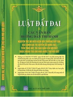 Sách Luật đất đai và các văn bản hướng dẫn thi hành, nguyên tắc và điều kiện bồi thường đất đai