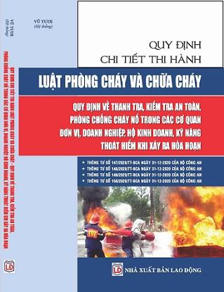 Sách Luật Phòng Cháy Và Chữa Cháy – Quy Định Về Thanh Tra, Kiểm Tra An Toàn, Phòng Chống Cháy Nổ Trong Các Cơ Quan Đơn Vị, Doanh Nghiệp