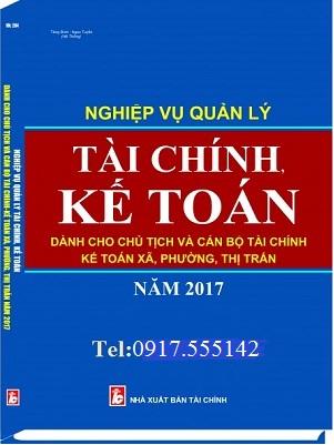 sách:Nghiệp vụ quản lý tài chính, kế toán dành cho chủ tịch và cán bộ tài chính kế toán xã, phường, thị trấn