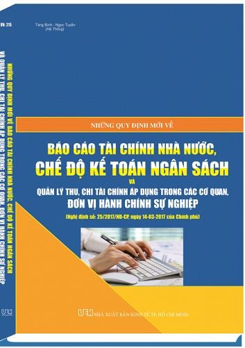 Sách những quy định mới về báo cáo tài chính nhà nước, chế độ kế toán ngân sách và quản lý thu chi tài chính