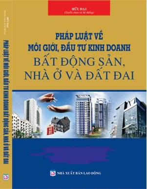 Sách Pháp Luật Về Môi Giới, Kinh Doanh Bất Động Sản, Nhà Ở Và Đất Đai
