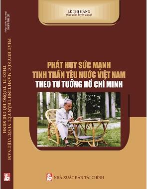 Sách Phát Huy Sức Mạnh Tinh Thần Yêu Nước Việt Nam Theo Tư Tưởng Hồ Chí Minh