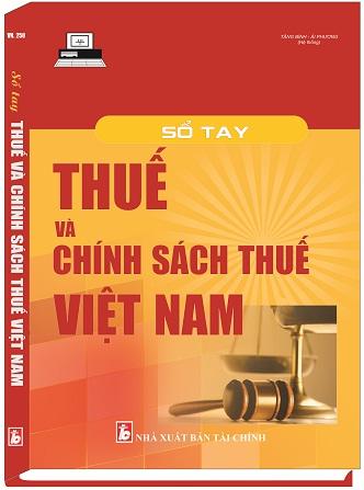 Sách Sổ Tay Thuế Và Chính Sách Thuế Việt Nam