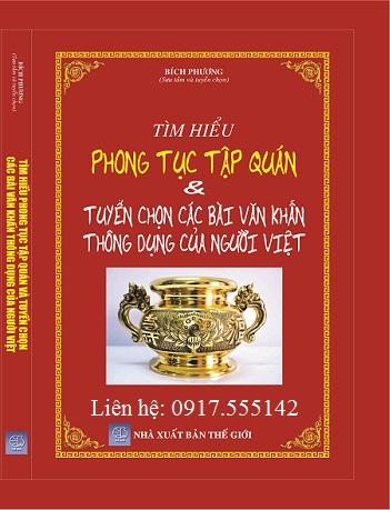 Sách Tìm Hiểu Phong Tục Tập Quán Và Tuyển Chọn Các Bài Văn Khấn Thông Dụng Của Người Việt