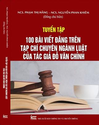 Sách Tuyển Tập 100 bài viết đăng trên Tạp chí chuyên ngành Luật của tác giả Đỗ Văn Chỉnh