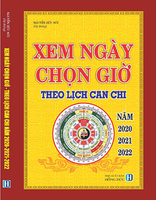 Sách XEM NGÀY CHỌN GIỜ THEO LỊCH CAN CHI (TỪ 2020-2022)